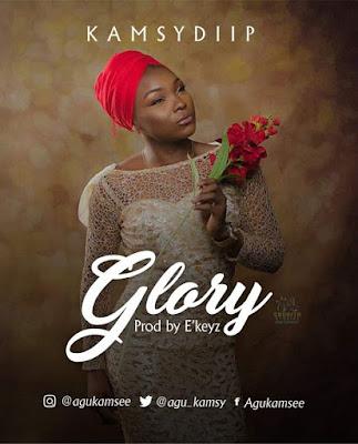 Download audio: Kamsy Diip_ Glory  (prod. By Ekeyz)
