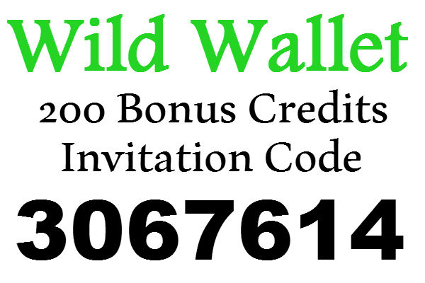 Wild Wallet Invitation Code, 200 Credits Wild Wallet Sign Up Bonus, Wild Wallet App Refer A Friend 2020