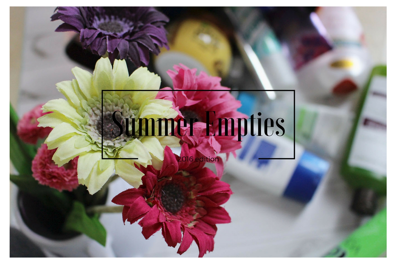 summer empties 2016