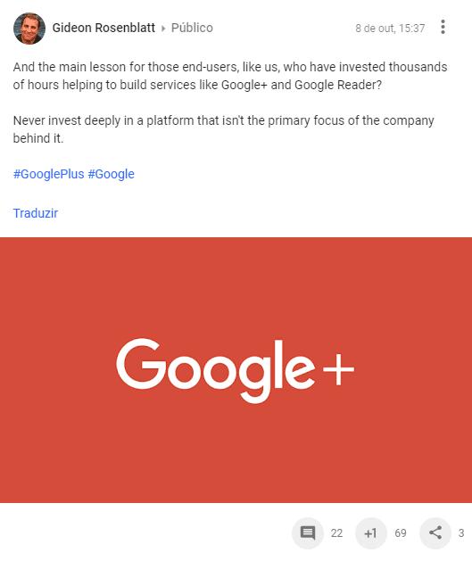 Comentário do Gideon Rosenblatt sobre o fim do Google Plus