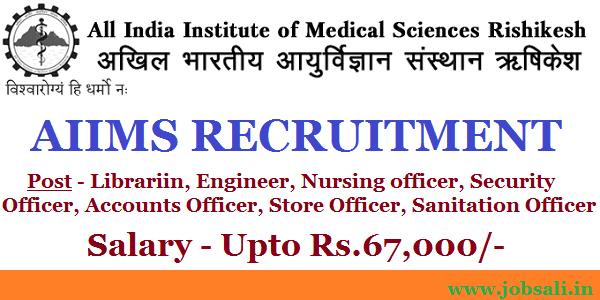 AIIMS Rishikesh Recruitment, aiims rishikesh Group A / B Vacancies, AIIMS Vacancy