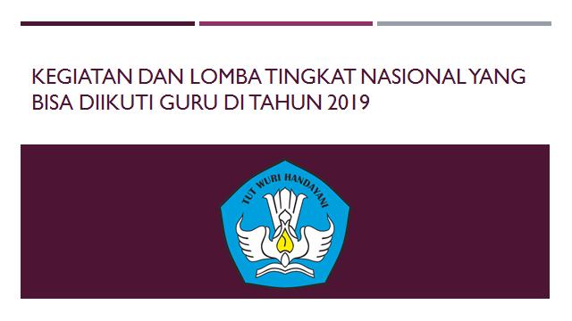 Lomba dan Kegiatan Nasional Yang  Bisa Diikuti Guru Di Tahun 2019