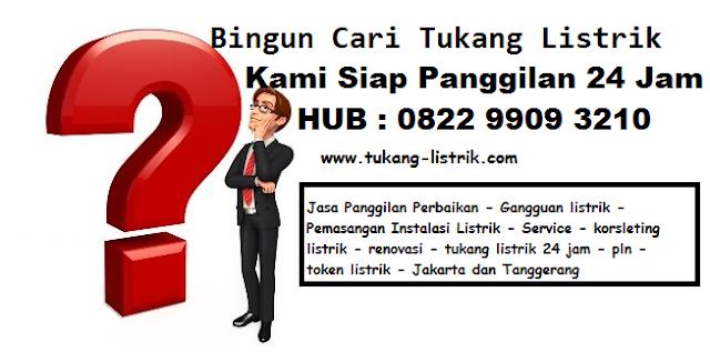 jasa tukang listrik atau pasang baru pln 082299093210