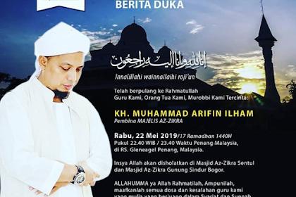 Berita Duka KH. Muhammad Arifin Ilham Telah berpulang ke Rahmatullah