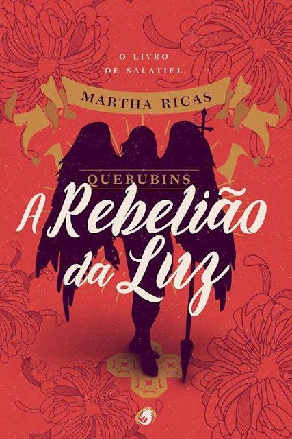"""Lançamento de """"Querubins: A rebelião da Luz"""", da autora nacional Martha Ricas já está em pré venda!"""
