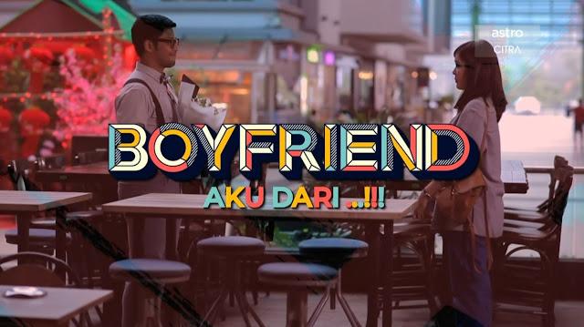Telefilem Boyfriend Aku Dari astro