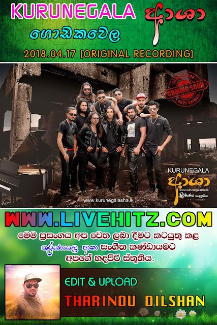 KURUNEGALA ASHA LIVE IN GODAKAWELA 2018-04-17