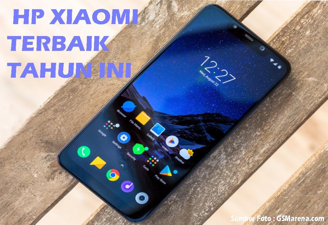 Daftar 15 Hp Xiaomi Terbaik Dan Terbaru Tahun 2019 Lengkap Dengan