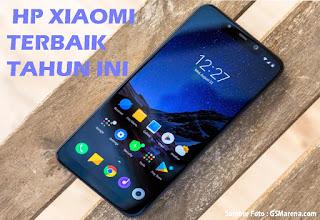 Daftar 15+ HP Xiaomi Terbaik Dan Terbaru Tahun 2019, Lengkap Dengan Spesifikasinya