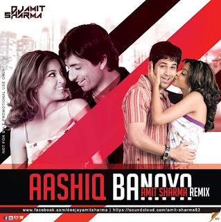 Aashiq-Banaya-Amit-Sharma-Remix