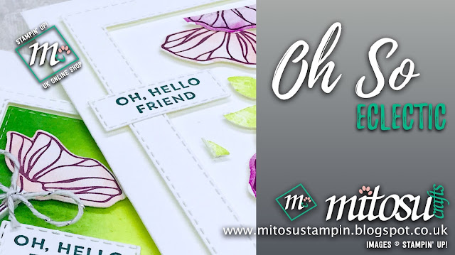 Oh So Eclectic Stampin' Up! Card Ideas. Order cardmaking products from Mitosu Crafts UK online shop 24/7