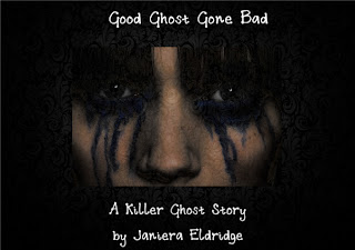 Featured Friday: Good Ghost Gone Bad by Janiera Eldridge