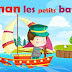 نشيد الاطفال باللغة الفرنسية مترجمة للعربية ( Maman les petits bateaux )