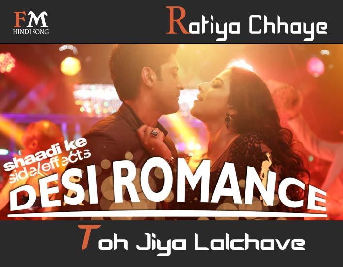 Ratiya-Chhaye-Toh -iya-Shaadi-Ke-Side-Effects-(2014)