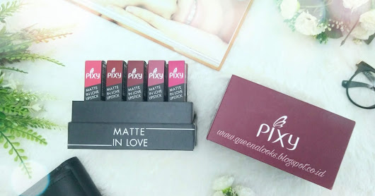 Review PIXY Matte In Love All Shades