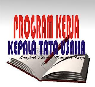 Program Kerja Tata Usaha SD, Program Kerja Tata Usaha SMP, Program Kerja Tata Usaha SMA, Program Kerja Tata Usaha SMK
