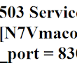 VMware: ESXi 6 503 Service Unavailable endpoint: [N7Vmacore4Http16LocalServiceSpecE:0x1f098b08] _serverNamespace = / _isRedirect = false _port = 8309)
