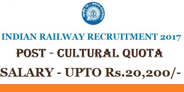 Indian Railway jobs, Railway Vacancy, Railway Cultural Quota vacancy