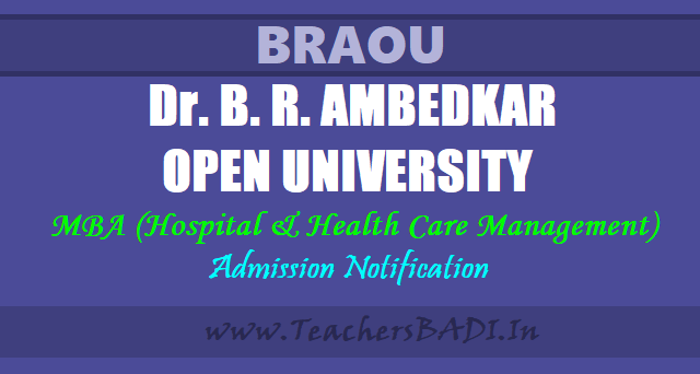 BRAOU MBA(HHCM) Entrance Test 2017,MBA (Hospital & Health Care Management) Admissions,braou admissions