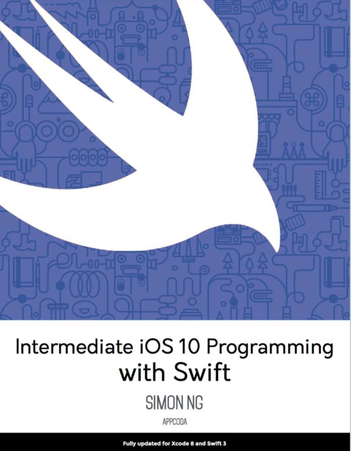 Download intermediate ios 10 programming with swift pdf appcoda intermediate ios 10 programming with swift fandeluxe Choice Image