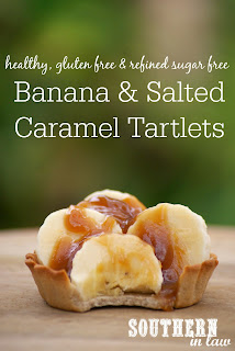 Healthy Salted Caramel Banana Tartlets Recipe Gluten Free