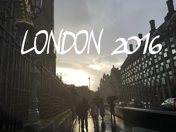 LONDON 2016 - part 2