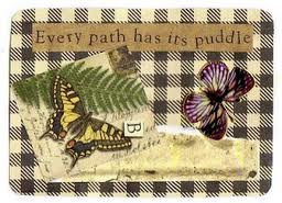 Every path has its puddles