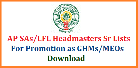 AP SA/School Assistants LFL Headmasters Seniority Lists for Promotion as GHM and MEOs Andhra Pradesh School Education Department Promotions Seniority Lists of School Assistants English Telugu Hindi Mathematics Arts Seniority Lists to get promotion as Gazitted Headmasters GHMs and Mandal Educational Officers MEOs Zone wise Download Hare Zilla Parishad/ Mandala Parishad Govt Clubbed Seniority Lists of Zone I Download Here ap-sa-school-assistants-lfl-headmasters-seniority-lists-promotions-GHM-MEOs-download