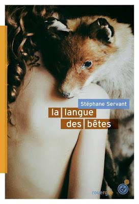 La langue des bêtes de Stéphane Servant