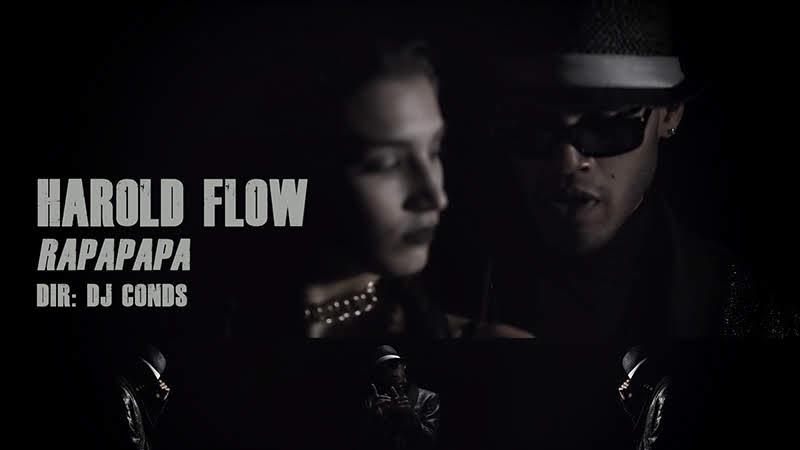 Harold Flow - ¨Rapapapa¨ - Videoclip - Dirección: Dj Conds. Portal del Vídeo Clip Cubano