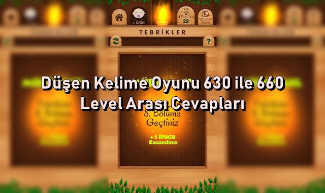 Dusen Kelime Oyunu 630 ile 660 Level Arasi Cevaplar