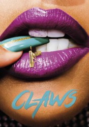 Claws Temporada 1