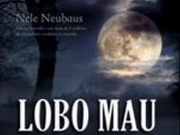 "Resenha: ""Lobo Mau"" -  Bodenstein & Kirchhoff # 06 -  Nele Neuhaus"