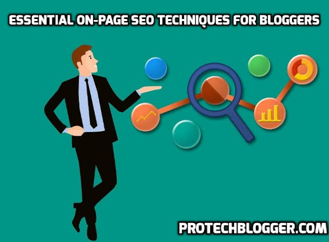 7 Essential On-Page SEO Techniques For Bloggers In 2018