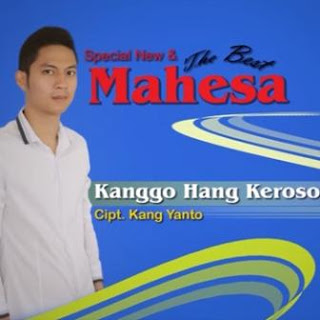 Download Lagu Dangdut Koplo Mahesa - Kanggo Hang Keroso