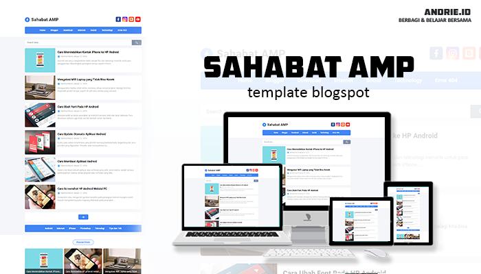 Sahabat AMP New Style Blogger Template