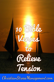10 Bible verses to relieve tension