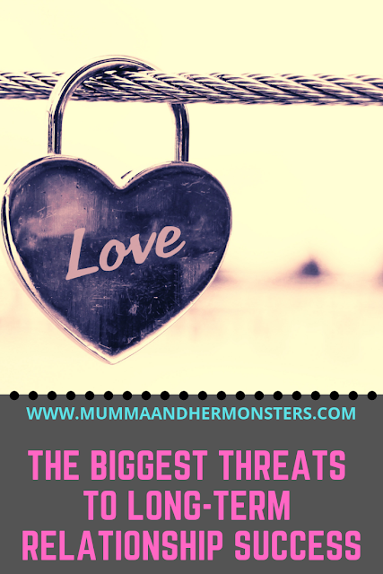 The Biggest Threats to Long-Term Relationship Success
