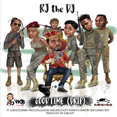 Download Mp3 | RJ  The Dj ft Abba, Country Boy , Giggy Money, Sanja Boy & Queen Darleen - Good Time Drip