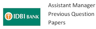 IDBI Bank Ast Manager Previous Papers