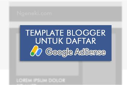 5 Template Blogger Terbaik untuk Daftar Google AdSense
