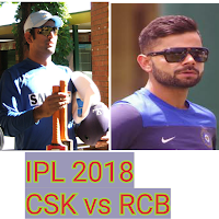 IPL 2018 , RCB vs CSk highlight and Cricket live score