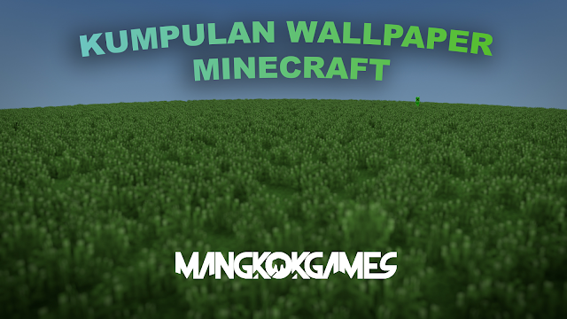 Kumpulan Wallpaper Minecraft Terbaru