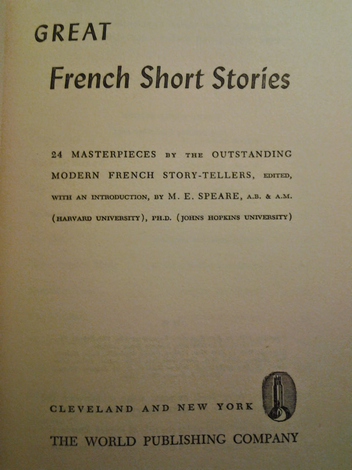 Great French Short Stories edited by M. E. Speare.  The World Publishing Company, 1943