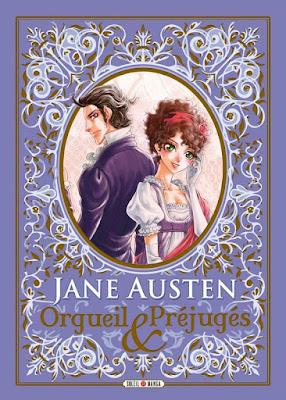 """couverture de """"Orgueil et Prejugés"""" de Stacy King d'après Jane Austen, et de Po Tse chez Soleil Manga"""