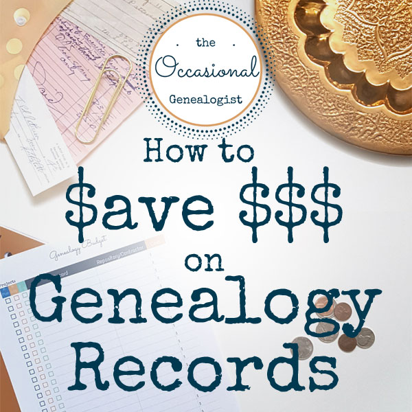 How to save money on genealogy research