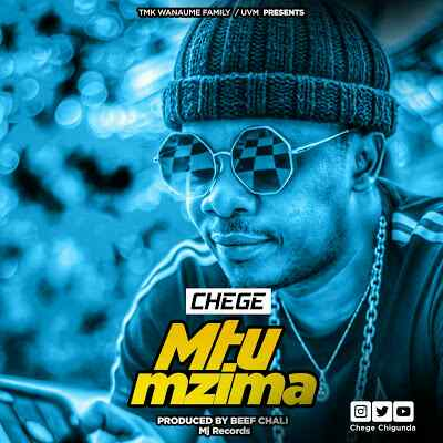 Dowmload Mp3 | Chege - Mtu Mzima
