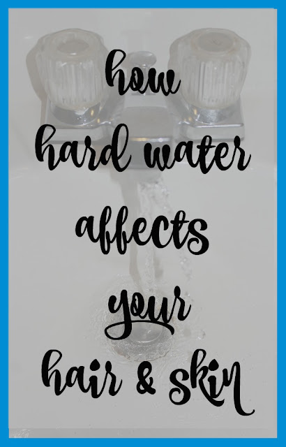 How Hard Water Affects Your Hair and Skin