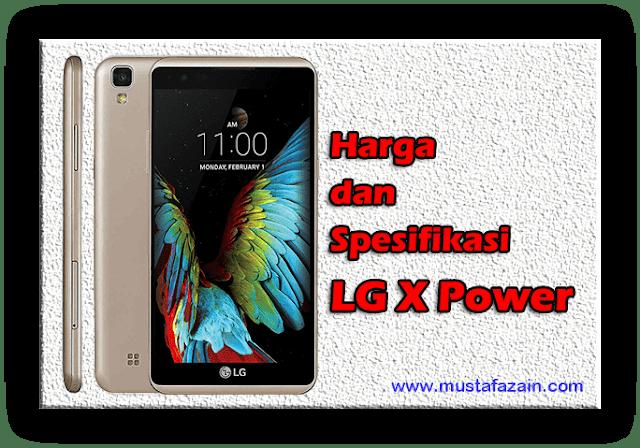 Harga dan Spesifikasi Terbaru LG X Power