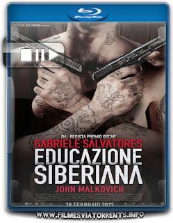 Educação Siberiana Torrent - BluRay Rip 1080p Dublado 5.1